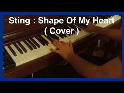 Sting - Shape Of My Heart -  ( Piano Cover ) 🎹