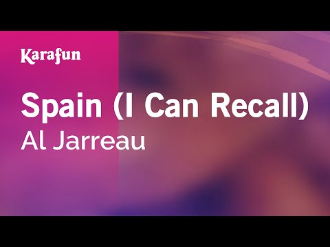 Karaoke Spain (I Can Recall) - Al Jarreau *