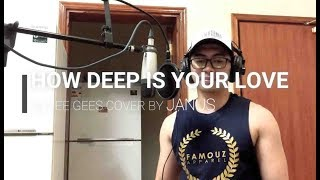 Video HOW DEEP IS YOUR LOVE by BEE GEES Janus cover download MP3, 3GP, MP4, WEBM, AVI, FLV Agustus 2018