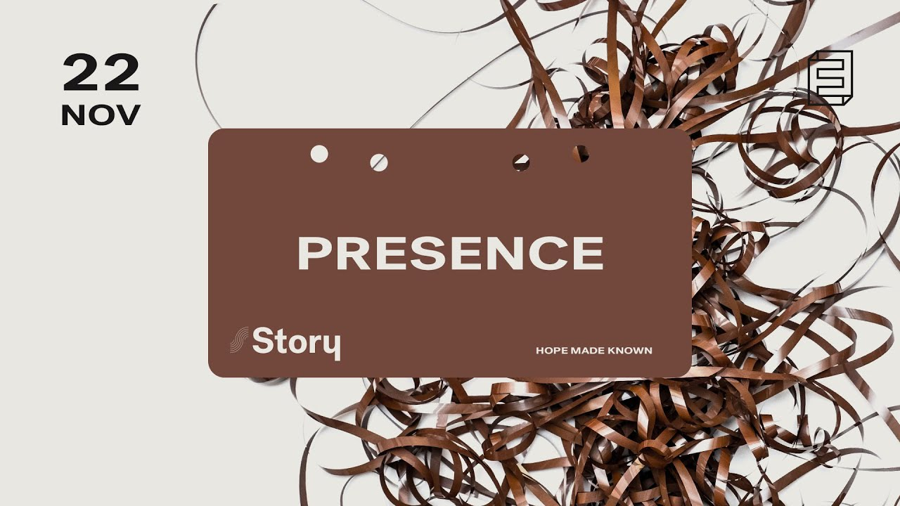 Story | Presence Cover Image