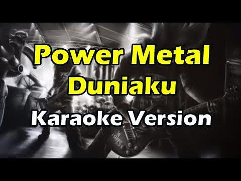 POWER METAL DUNIAKU (Karaoke Version)