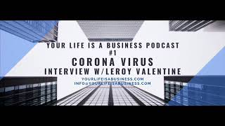 Your Life is a Business podcast #1 coronavirus