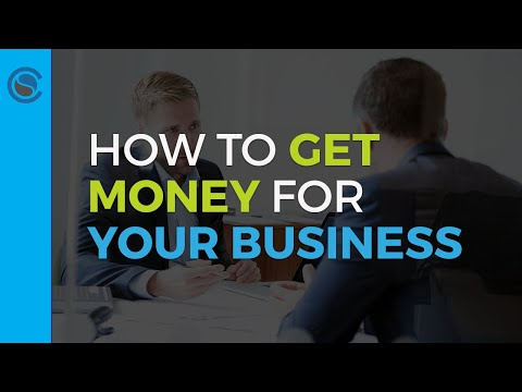 how-to-get-money-for-your-business