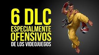 6 DLC especialmente OFENSIVOS de los videojuegos