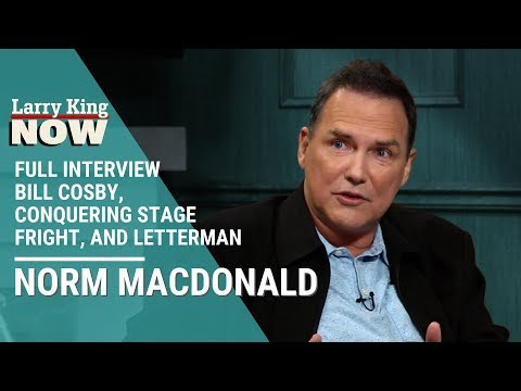 Norm Macdonald on Bill Cosby, Conquering Stage Fright, and Saying the LWord to Letterman