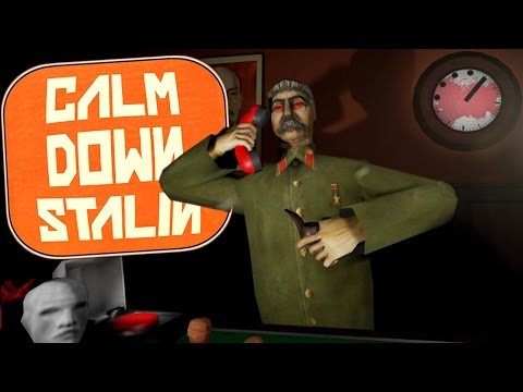 Calm Down Stalin - Blowing Up The World!?- SO MUCH STRESS!!! - Calm Down Stalin Gameplay Highlights