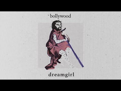 Dreamgirl - Bollywood [Lyrics]