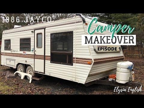 Camper Makeover | Trailer Remodel Project | Camper Renovation On A Budget | Episode 1