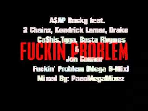 A$AP Rocky Feat. Various Artist -  Fuckin' Problem (Mega G-Mix)