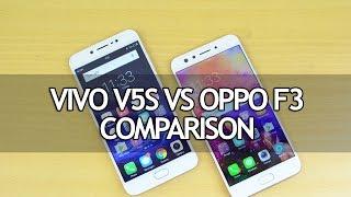 Vivo V5S vs Oppo F3- Detailed Comparison with Camera Samples