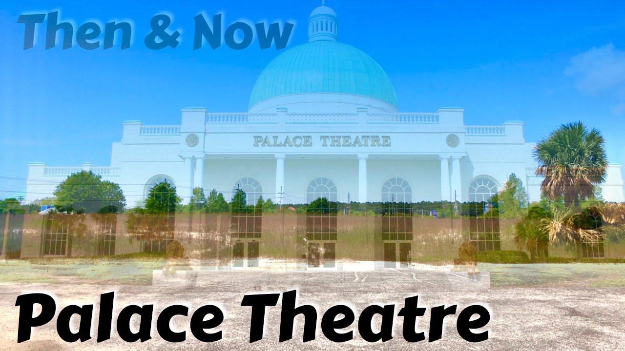 Palace Theatre Then Now Myrtle