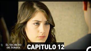 El Secreto De Feriha Capítulo 12 En Español
