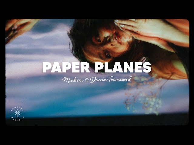Madism & Duncan Townsend - Paper Planes (Lyrics)