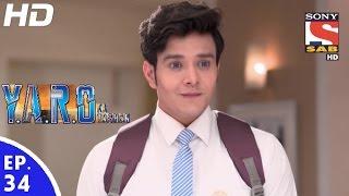 vuclip Y.A.R.O Ka Tashan - यारों का टशन - Episode 34 - 9th September, 2016