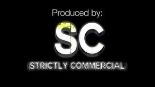 Strictly Commercial Intro