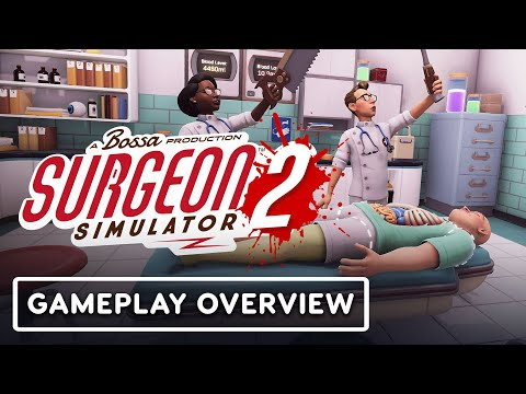Surgeon Simulator 2: Exclusive Gameplay Overview   Summer of Gaming 2020