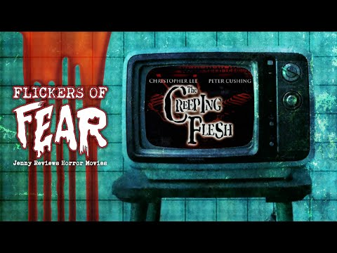 Download Flickers Of Fear - Jenny's Horror Movie Reviews: The Creeping Flesh (1973)