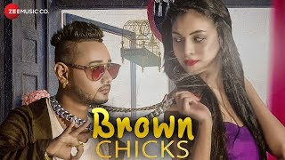 Brown Chicks - Official Music Video | Aanik | Ramesh Mishra RM