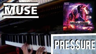 Muse PRESSURE Piano Cover