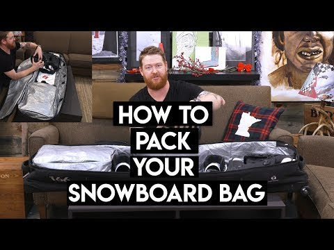 How To Pack Your Snowboard Bag