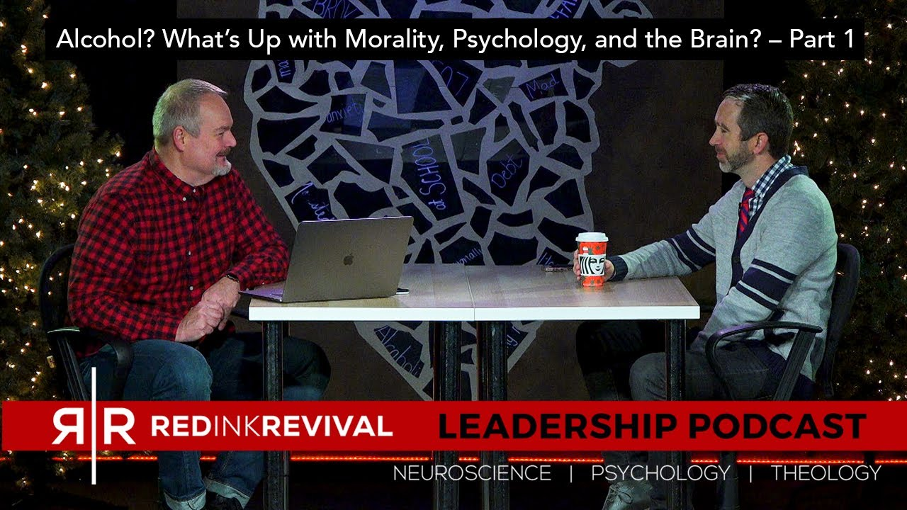 51. Dr. Todd Bowman – Alcohol? What's Up with Morality, Psychology, and the Brain? – Part 1