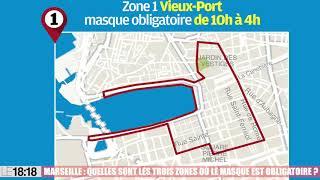 Le 18:18 - Marseille : quelles sont les zones concernées par le port du masque obligatoire ?