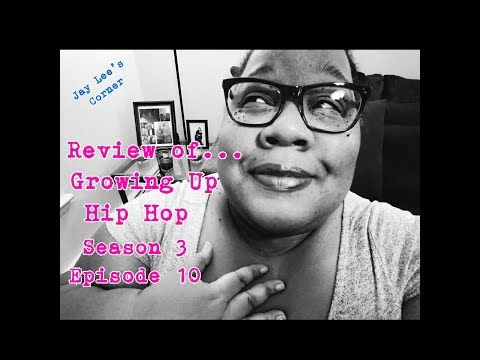 Review of: Growing Up Hip Hop - Season 3, Ep. 10