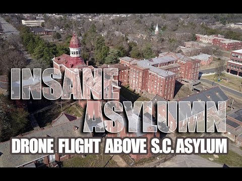 Abandoned Insane Asylum - Columbia, South Carolina