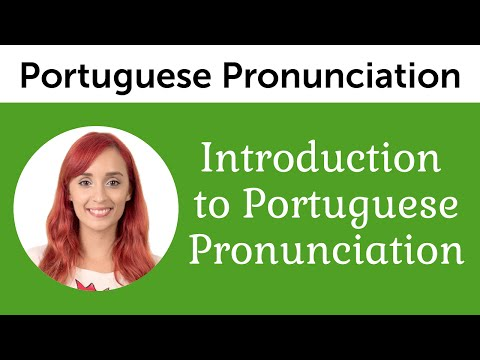 Introduction to Perfect Portuguese Pronunciation