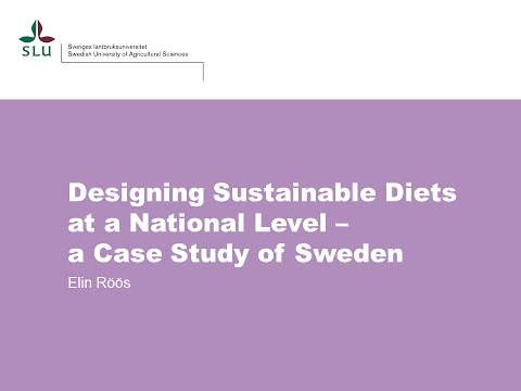 Designing Sustainable Diets at a National Level – a Case Study of Sweden