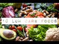 Top 10 low carbohydrates foods