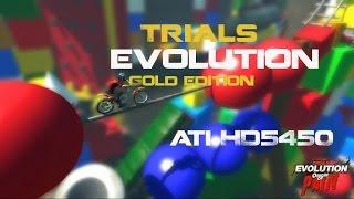 Trials Evolution Gold Editon [PC]ATI Radeon HD 5450 intel C.e3300 2.5ghz
