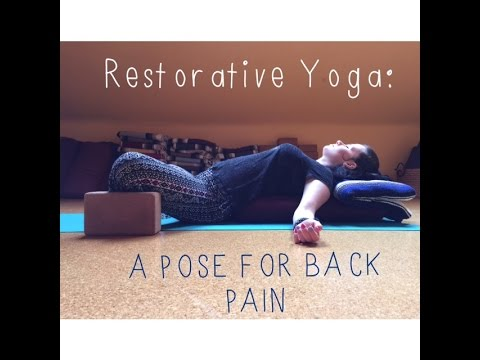 restorative yoga a pose for back pain  youtube