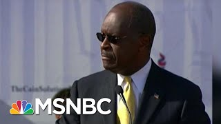Trump Trying To Hand Keys To U.S. Economy To Herman Cain | The Beat With Ari Melber | MSNBC