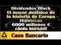 """Caos En Los Bancos: """"Dividendos Black"""" Y Nuevas """"cláusulas Ilegales"""""""