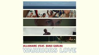 Jillionaire  Warrior Love Feat Bunji Garlin