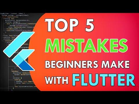 Top 5 Mistakes Beginner Flutter Developers Make! Flutter For Beginners