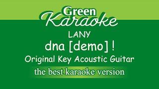 LANY - dna [demo] ! (Karaoke) Acoustic Version