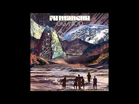 "Fu Manchu ""Anxiety Reducer"" (Gigantoid 2014)"