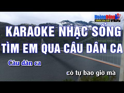 Karaoke Nhạc Sống | TÌM EM QUA CÂU DÂN CA | Beat chất lượng cao
