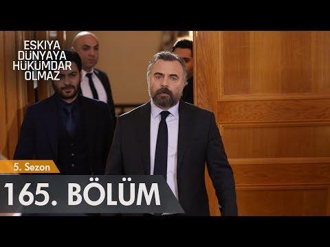 Eşkıya Dünyaya Hükümdar Olmaz 165. Bölüm - Sezon Finali