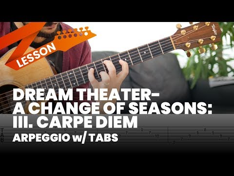 Dream Theater - A Change Of Seasons: III. Carpe Diem Arpeggio & Tab