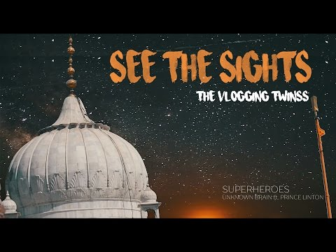 See The Sights - New Delhi, India  - The Vlogging Twinss (Sam Kolder Inspired)