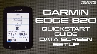 Garmin Edge 820 Quickstart Guide - Data Screen Setup