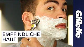 Rasieren bei Empfindlicher Haut: Tutorial | Gillette ProShield