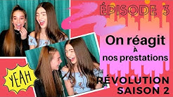 On réagit à nos prestations Révolution saison 2 (Épisode 3)