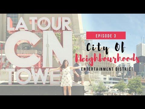 City of Neighbourhoods: Entertainment District