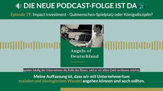 Audiogram: Angels of Deutschland Podcast - Episode 19: Impact Investment