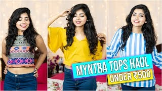 Myntra Tops Haul| Under ₹500 | College Lookbook