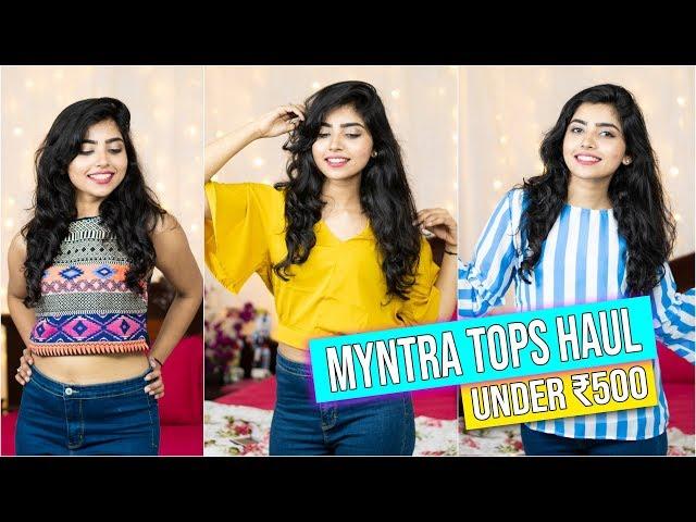 Myntra Tops Haul| Under ?500 | College Lookbook